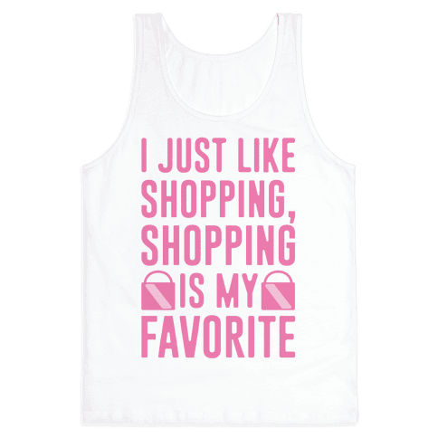 Shopping Is My Favorite Tank Top