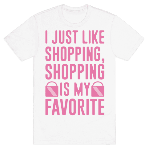 Shopping Is My Favorite Mens T-Shirt