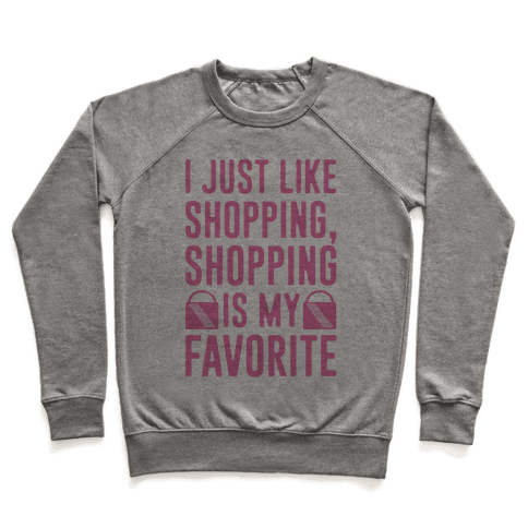 Shopping Is My Favorite Pullover