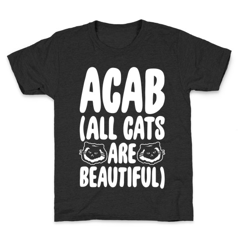 ACAB (All Cats Are Beautiful) White Print Kids T-Shirt