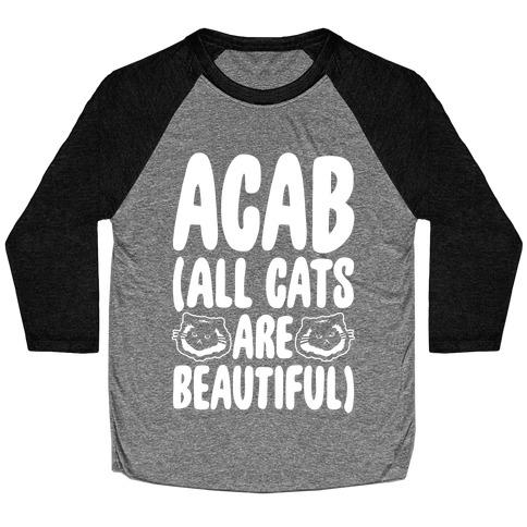 ACAB (All Cats Are Beautiful) White Print Baseball Tee