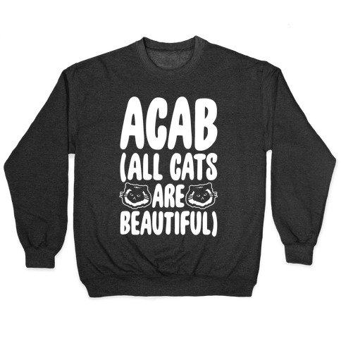 ACAB (All Cats Are Beautiful) White Print Pullover