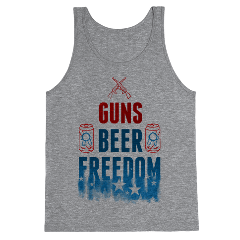 Guns, Beer, and Freedom