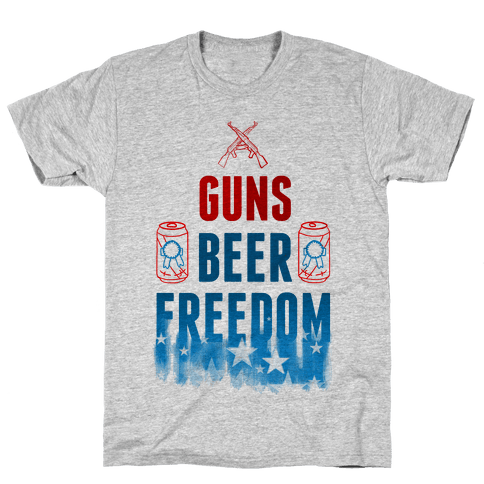 Guns, Beer, and Freedom Mens T-Shirt