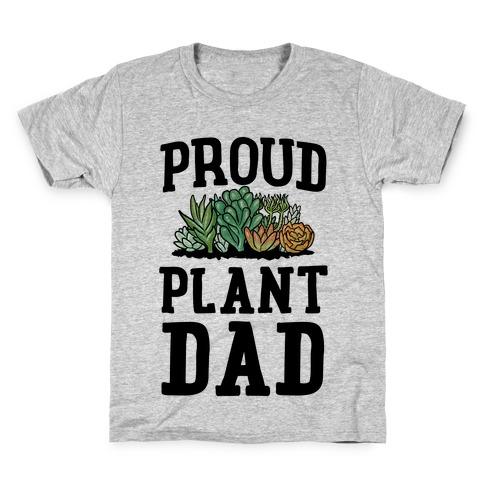 Proud Plant Dad Kids T-Shirt