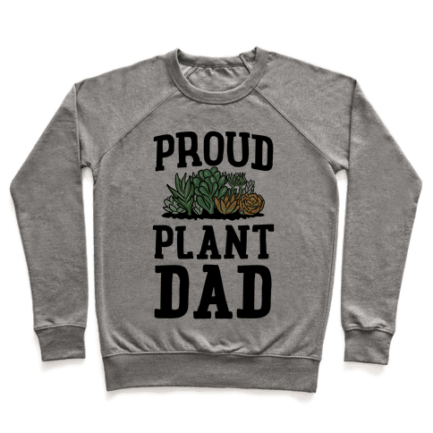 Proud Plant Dad Pullover