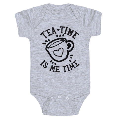 Tea Time Is Me Time Baby Onesy