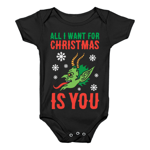 All I Want For Christmas Is You Krampus Baby Onesy