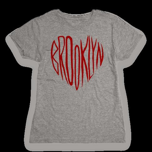 I LOVE BROOKLYN Womens T-Shirt