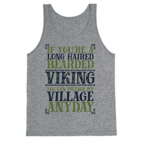 You Can Pillage My Village Any Day Tank Top