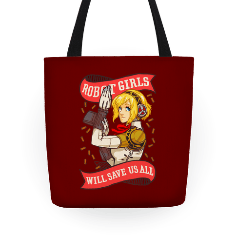 Robot Girls Will Save Us All Tote Tote