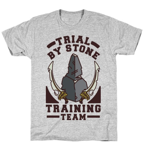 Trial by Stone Training Team T-Shirt
