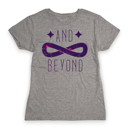 To Infinity and Beyond (half 2) Womens T-Shirt