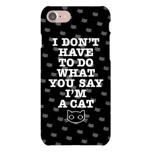 I'm A Cat Phone Case