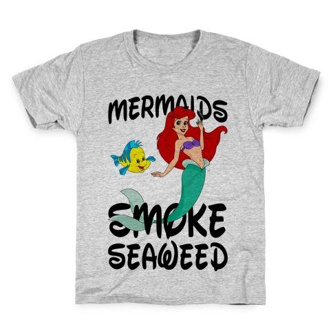 Mermaids Smoke Seaweed Kids T-Shirt