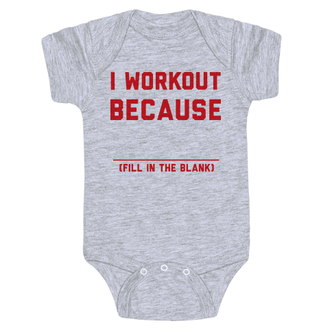 I Workout Because Baby Onesy