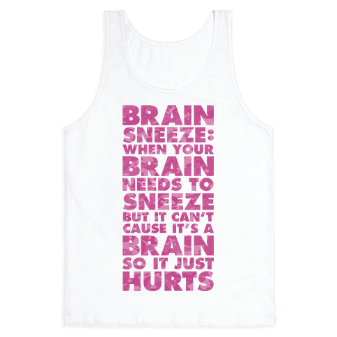 Brain Sneeze Uncle Si Quote Tank Top