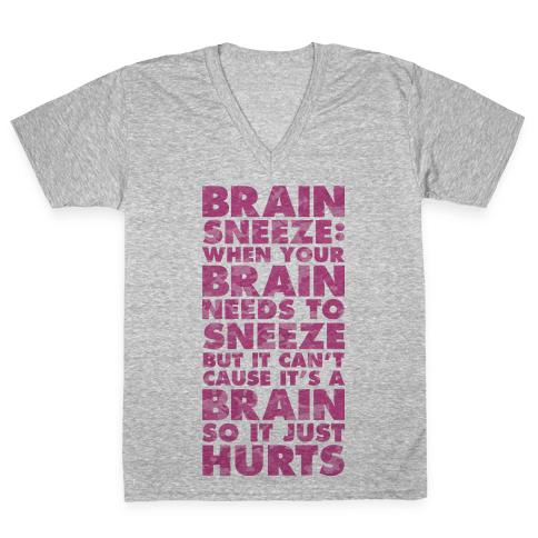 Brain Sneeze Uncle Si Quote V-Neck Tee Shirt