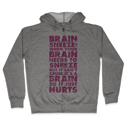 Brain Sneeze Uncle Si Quote Zip Hoodie