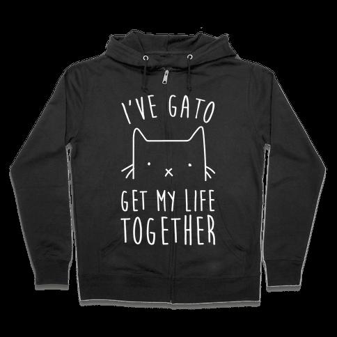 I've Gato Get My Life Together Zip Hoodie