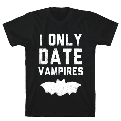 I Only Date Vampires Mens T-Shirt