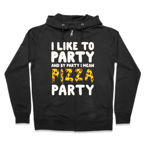 Pizza Party Zip Hoodie