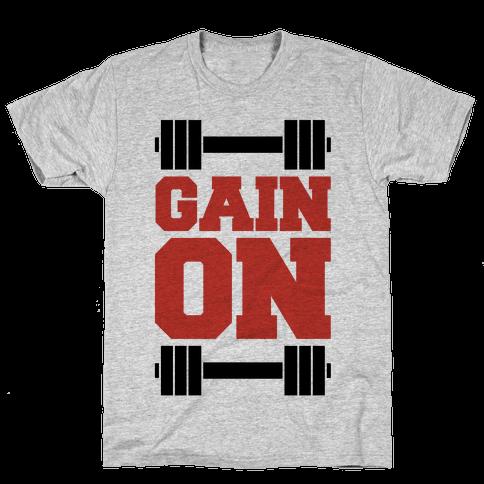 Gain On Mens T-Shirt