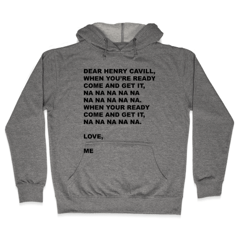 Henry Cavill Come and Get It Hooded Sweatshirt