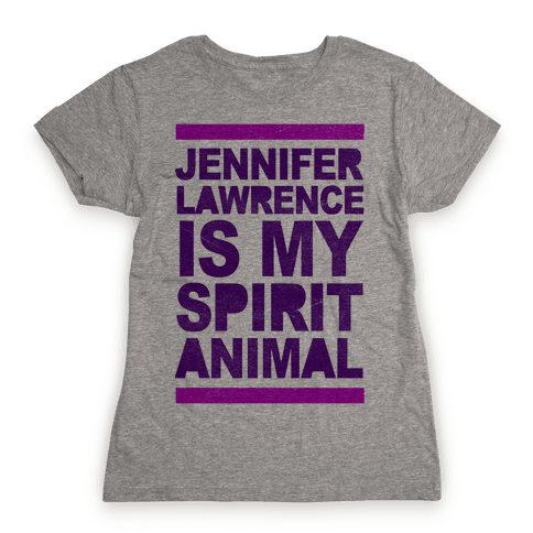 J Law Is My Spirit Animal Womens T-Shirt