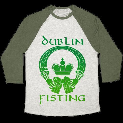 Dublin Fisting Baseball Tee