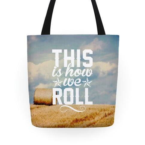 This Is How We Roll Tote