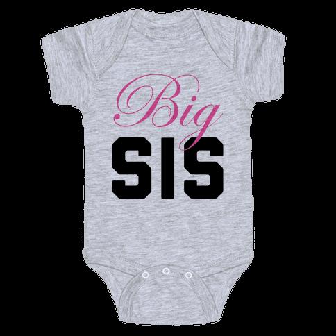 Big Sis Baby Onesy