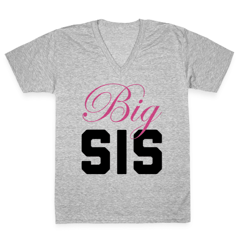 Big Sis V-Neck Tee Shirt