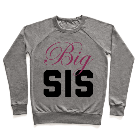 Big Sis Pullover