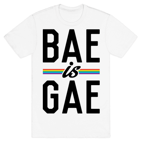 Bae Is Gae Mens T-Shirt