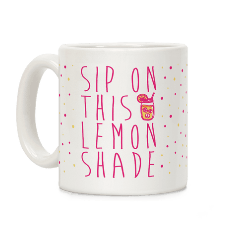 Sip On This Lemon Shade Coffee Mug