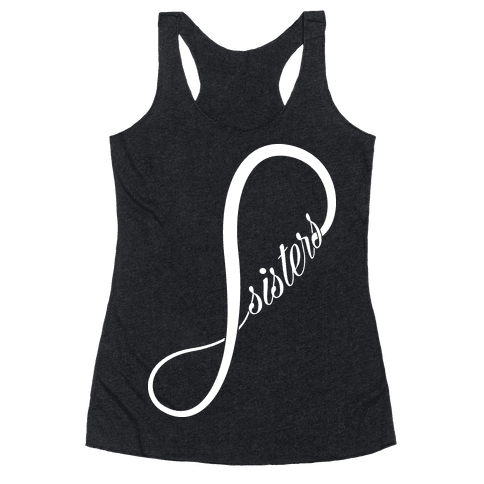 Sisters (Forever) Racerback Tank Top