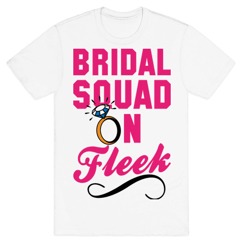 Bridal Squad On Fleek Mens T-Shirt