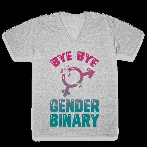 Bye Bye Gender Binary V-Neck Tee Shirt