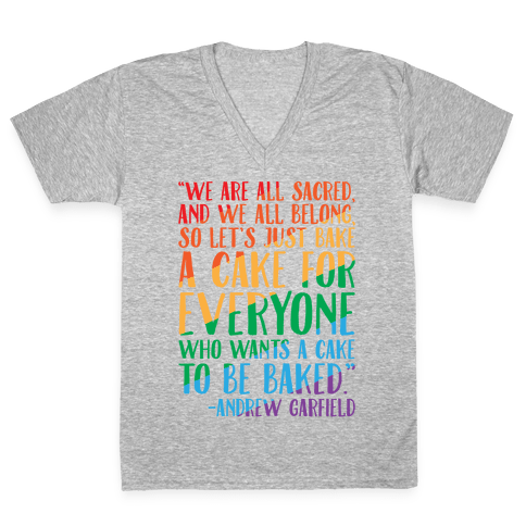 Let's Just Bake A Cake For Everyone Who Wants A Cake To Be Baked White Print V-Neck Tee Shirt
