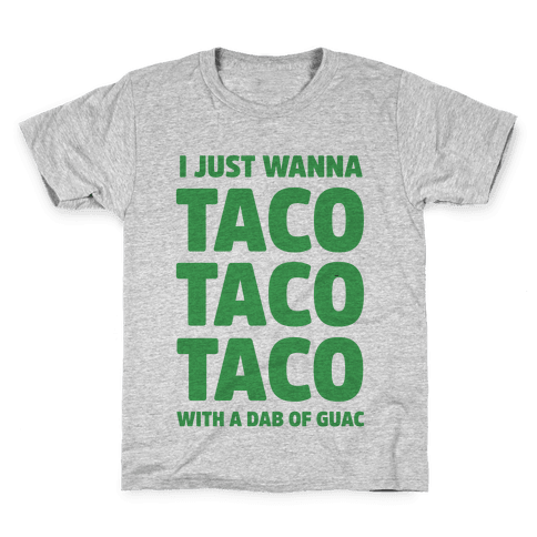 All I Need's a Taco Kids T-Shirt