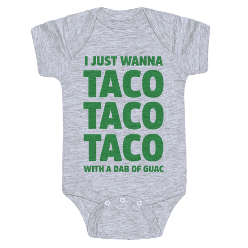 All I Need's a Taco Baby Onesy