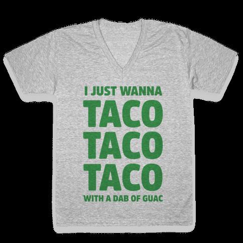 All I Need's a Taco V-Neck Tee Shirt