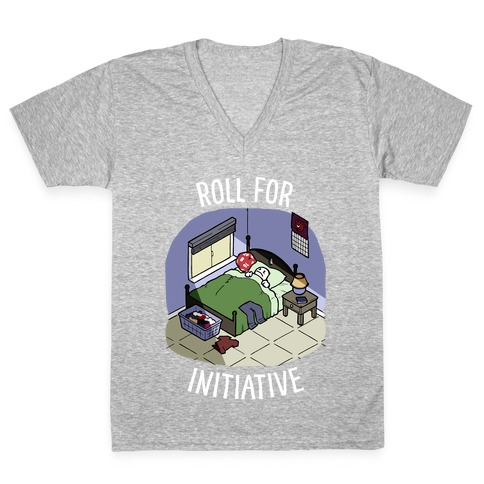 Roll For Initiative To Get Out Of Bed V-Neck Tee Shirt