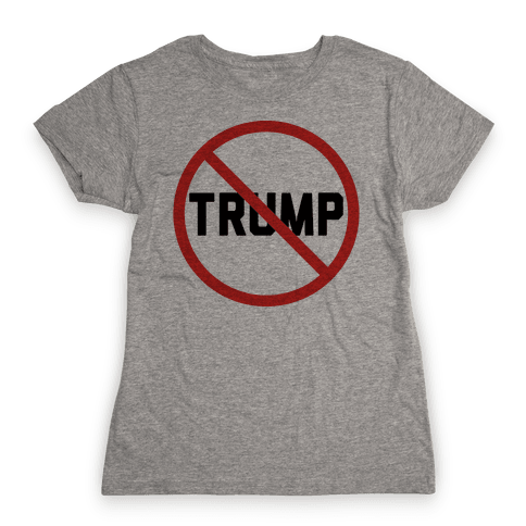No Trump Womens T-Shirt