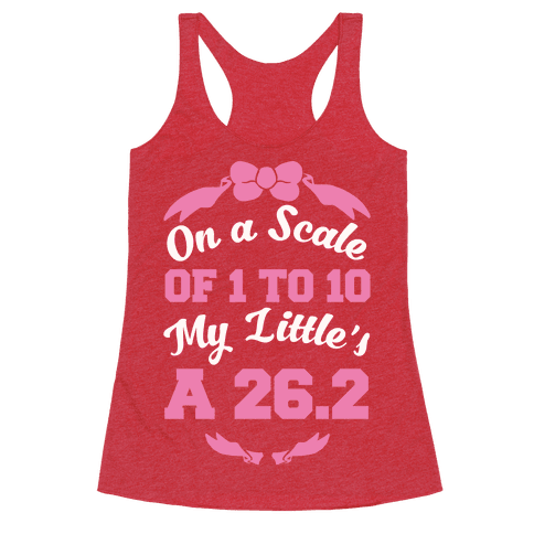 On A Scale Of 1 To 10 My Little's A 26.2