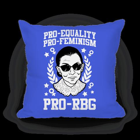 Pro-Equality Pro-Feminism Pro-RBG Pillow
