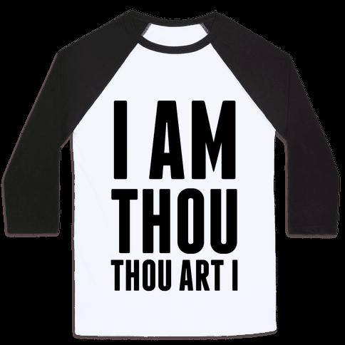 I Am Thou Baseball Tee