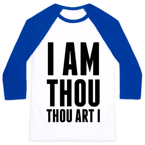 I Am Thou Baseball Tee