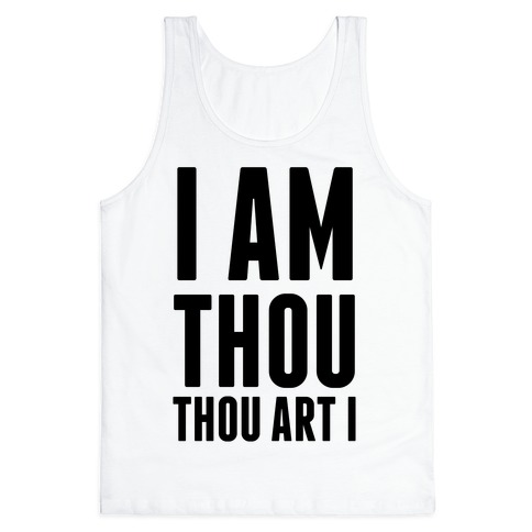 I Am Thou Tank Top
